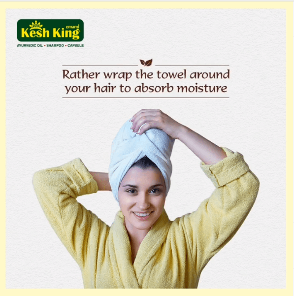 Wrap your hair with towel to absorb moisture